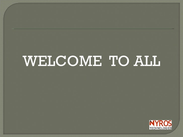 <ul><li>WELCOME  TO ALL </li></ul>