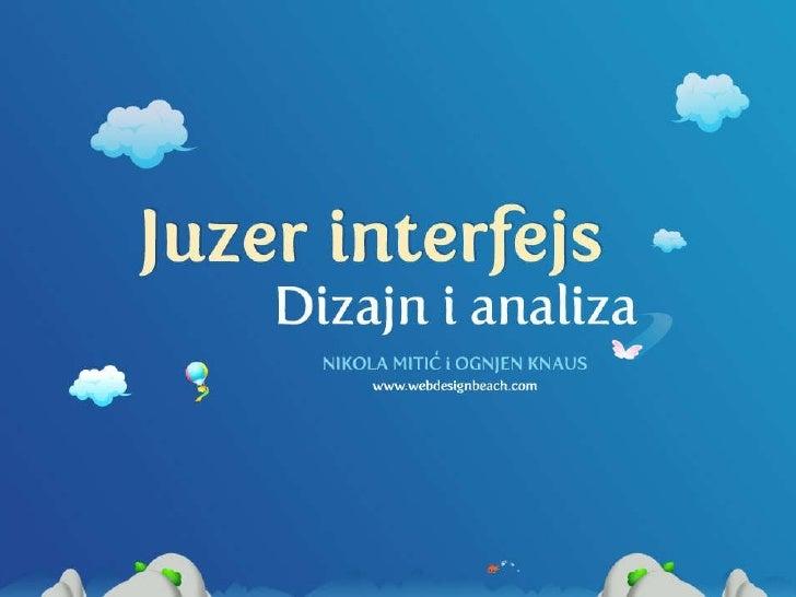 Nikola Mitić Ognjen Knaus - User interfejs dizajn i analiza