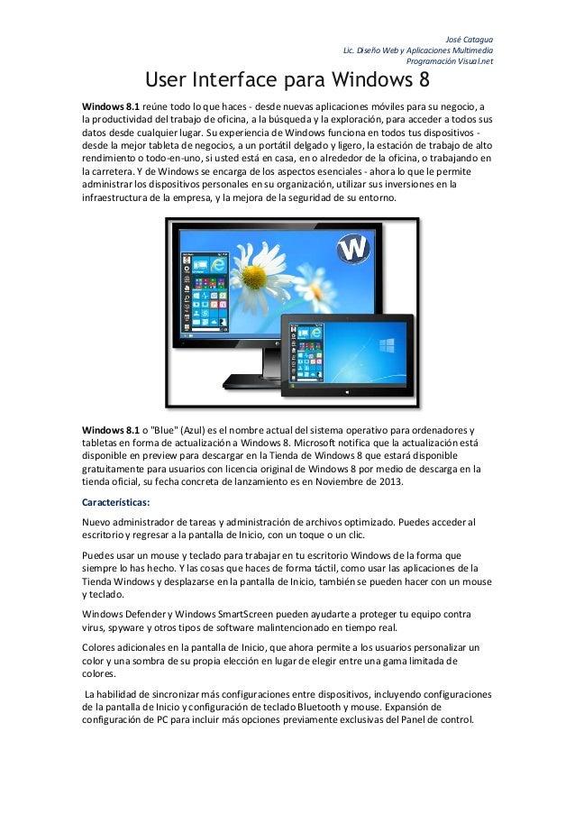 José Catagua Lic. Diseño Web y Aplicaciones Multimedia Programación Visual.net  User Interface para Windows 8 Windows 8.1 ...