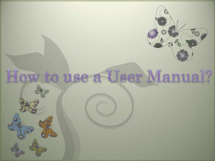 How to use a User Manual?<br />