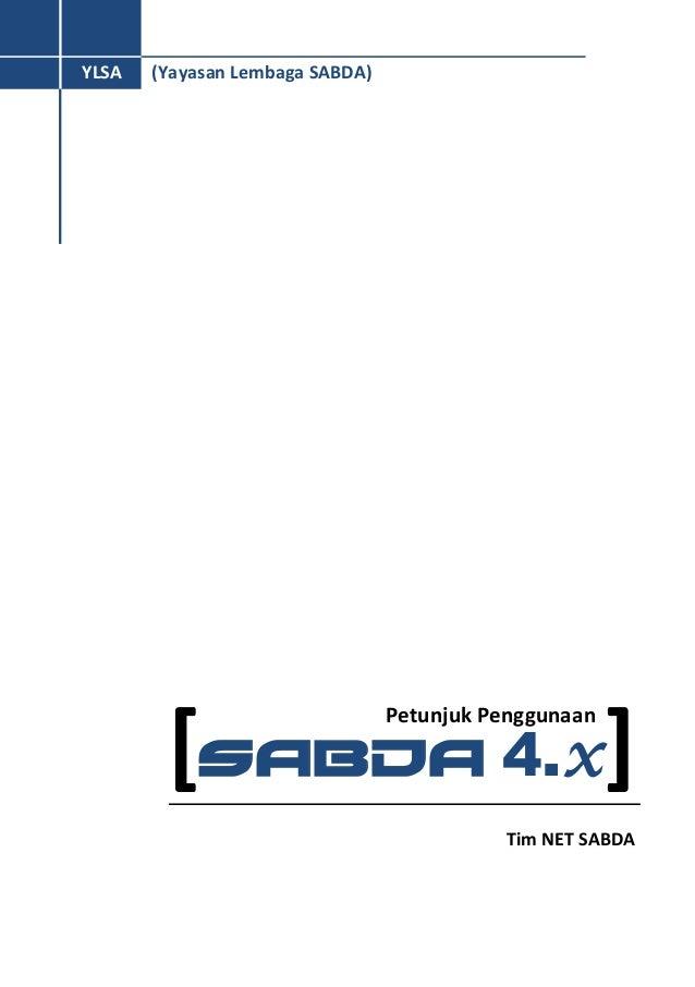 [SABDA 4.x] Tim NET SABDA (Yayasan Lembaga SABDA) SABDA) YLSA S A B D A ) Petunjuk Penggunaan