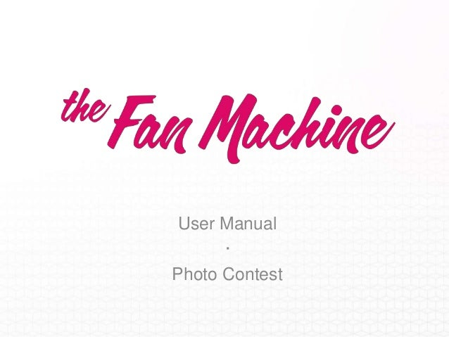 User Manual      ·Photo Contest