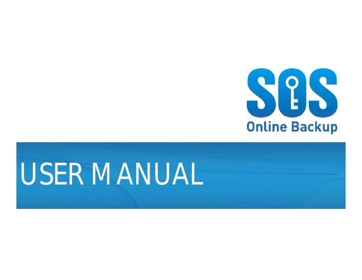 SOS Online Backup  USER MANUAL