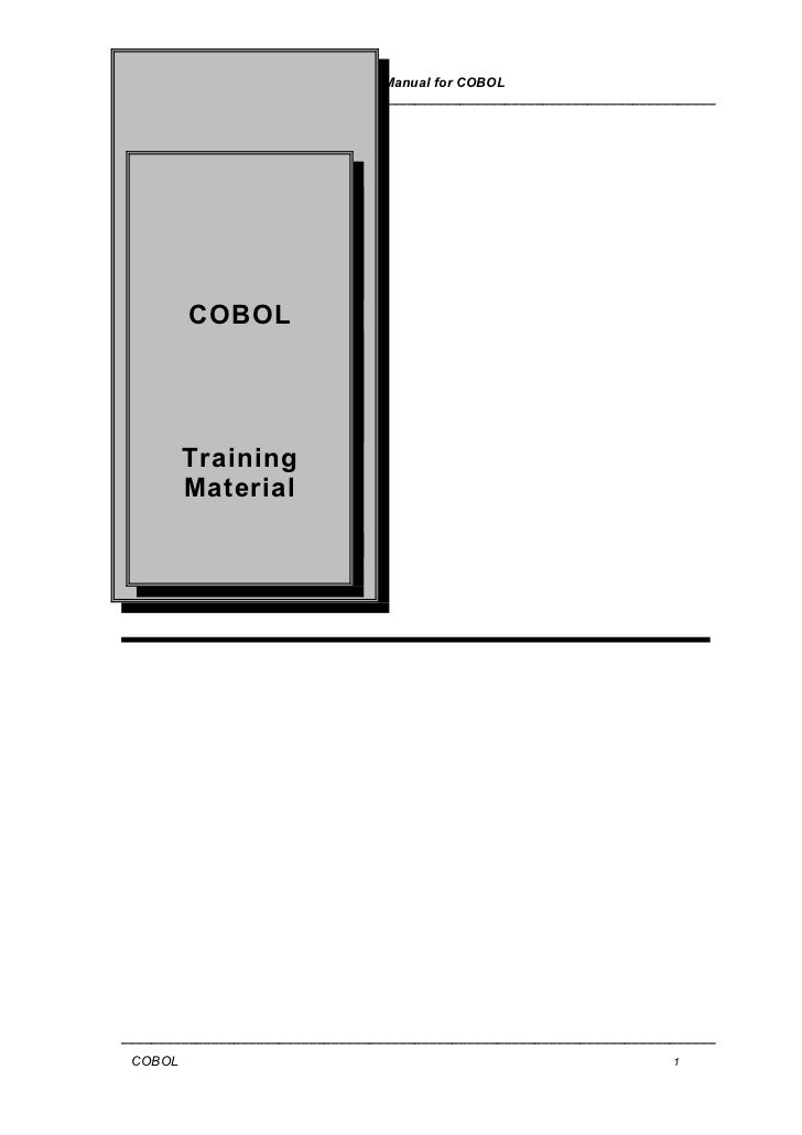 User Manual for COBOL_______________________________________________________________________________         COBOL        ...
