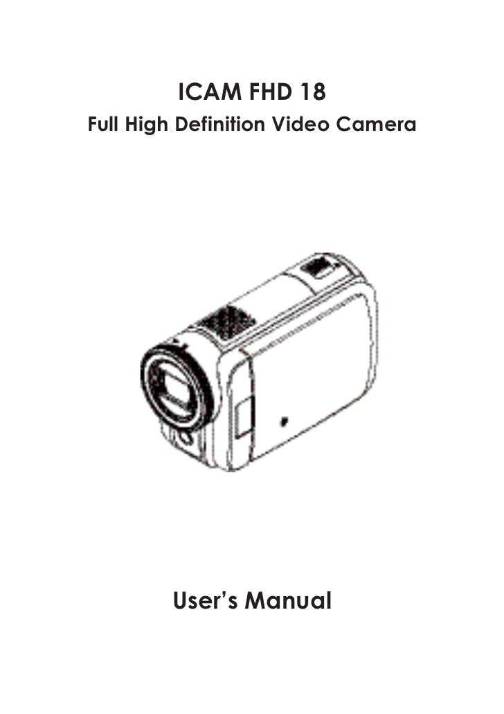 ICAM FHD 18Full High Definition Video Camera        User's Manual