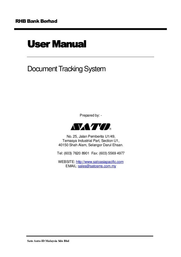 RHB Bank Berhad  User Manual Document Tracking System  Prepared by: -  No. 25, Jalan Pemberita U1/49, Temasya Industrial P...