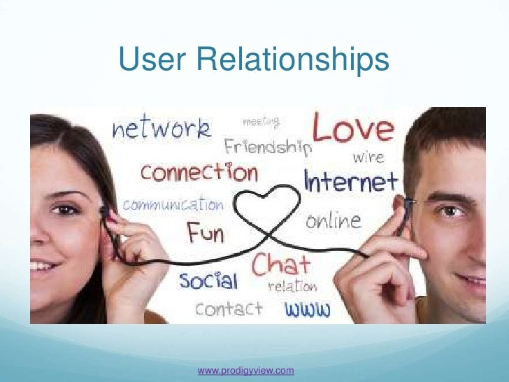 User Relationships     www.prodigyview.com
