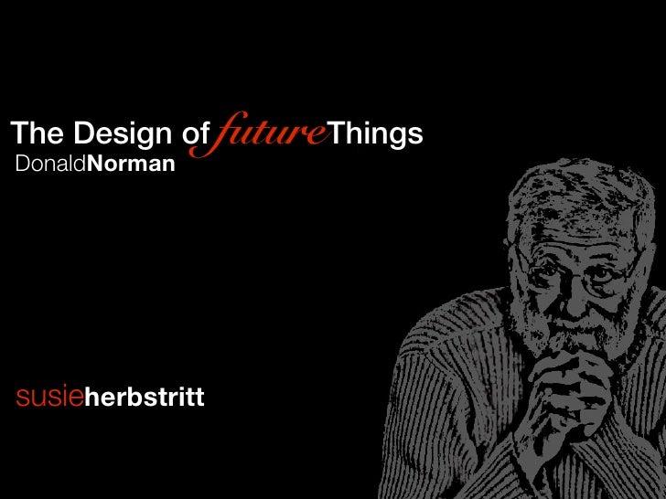 The Design of futureThingsDonaldNormansusieherbstritt