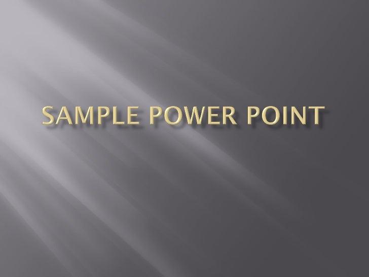 Sample Power Point