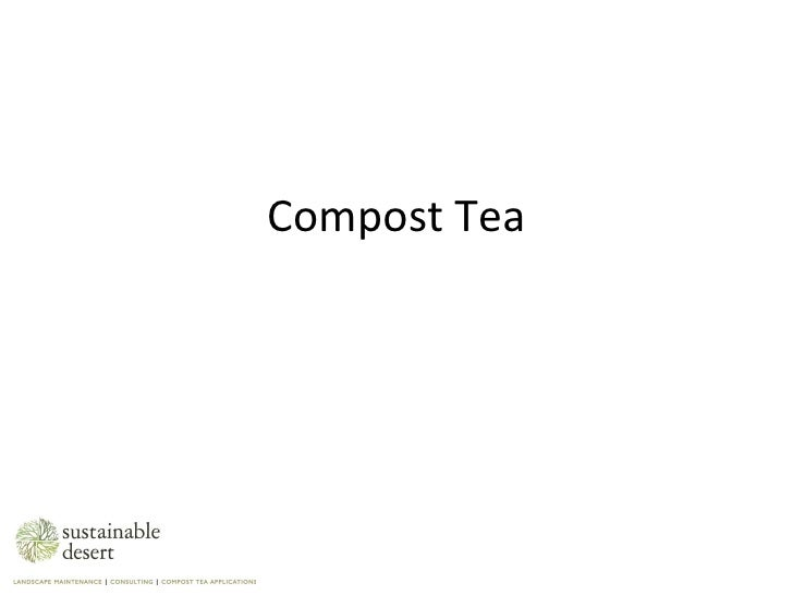 Compost Tea: How to Become a Soil Food Web Gardener