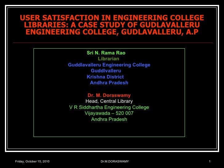 User satisfaction in engineering college libraries   a case study of gudlavalleru engineering college, gudlavalleru, a.p