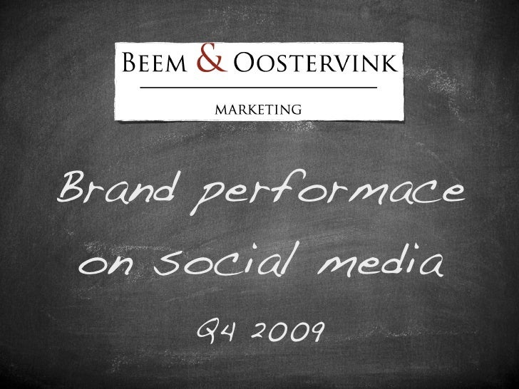 Brand performace  on social media      Q4 2009