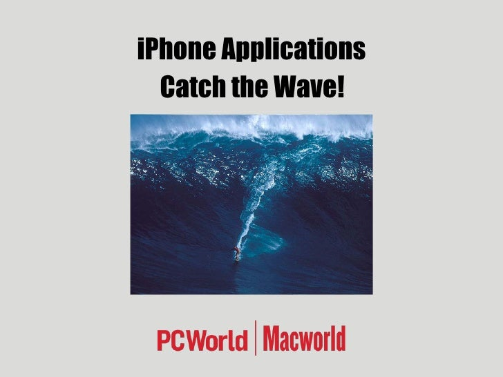 iPhone Applications Catch the Wave!
