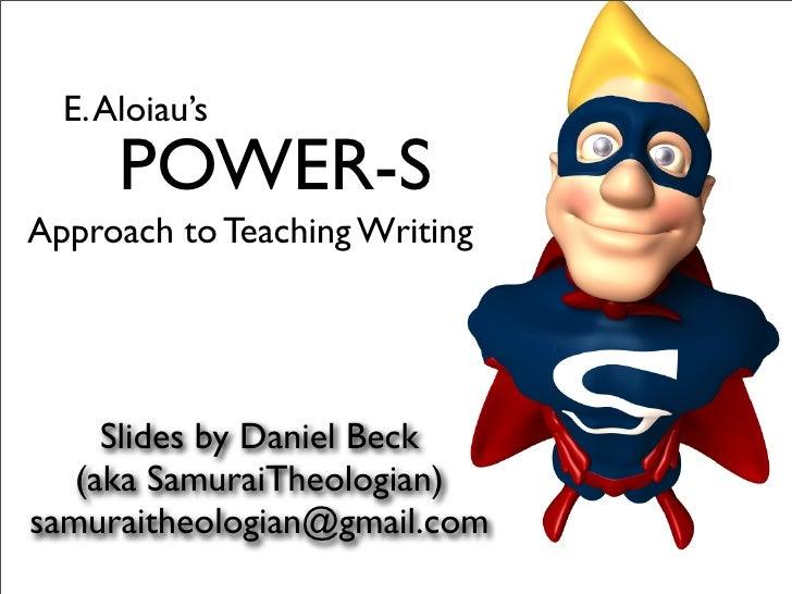 Aloiau's POWER-S Approach to Teaching Writing
