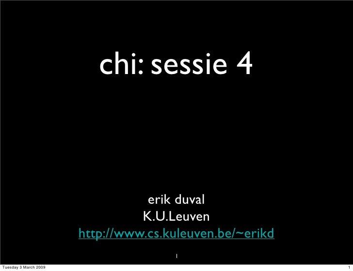 CHI: sessie 4