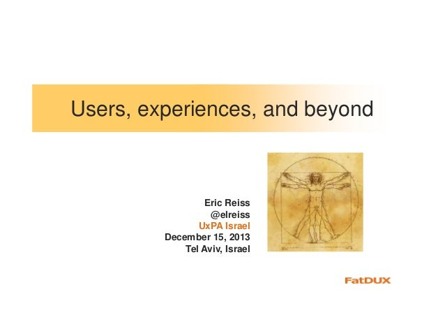 Users, experience, and beyond