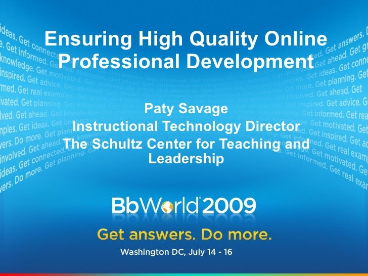 Ensuring High Quality Online  Professional Development               Paty Savage   Instructional Technology Director  The ...