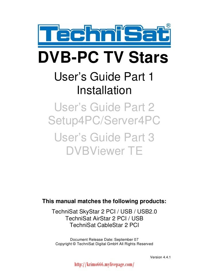 DVB-PC TV Stars   User s Guide Part 1       Installation   User s Guide Part 2  Setup4PC/Server4PC   User s Guide Part 3  ...