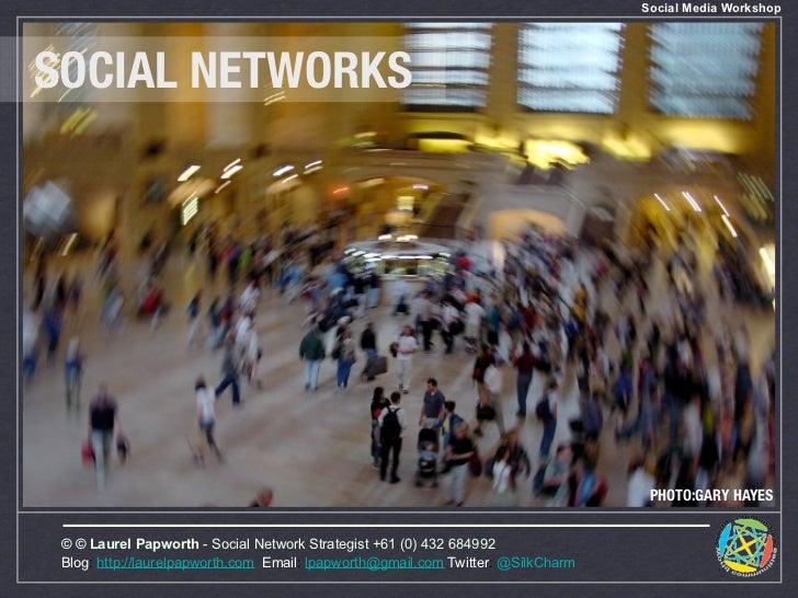 Social Media Workshop     SOCIAL NETWORKS                                                                                 ...