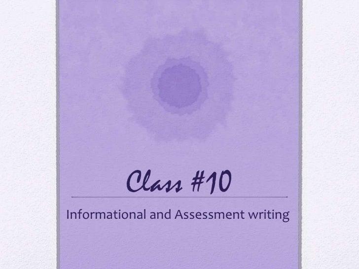 TLT 410 class 10 Informational Writing