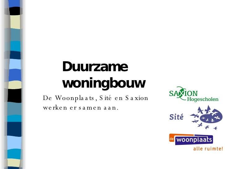Presentatie Duurzame woningbouw