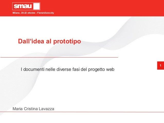 Dall'idea al prototipo: I documenti nelle varie fasi del progetto web