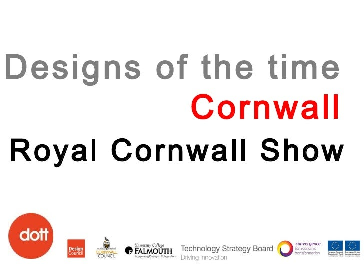 Designs of the time Cornwall Royal Cornwall Show