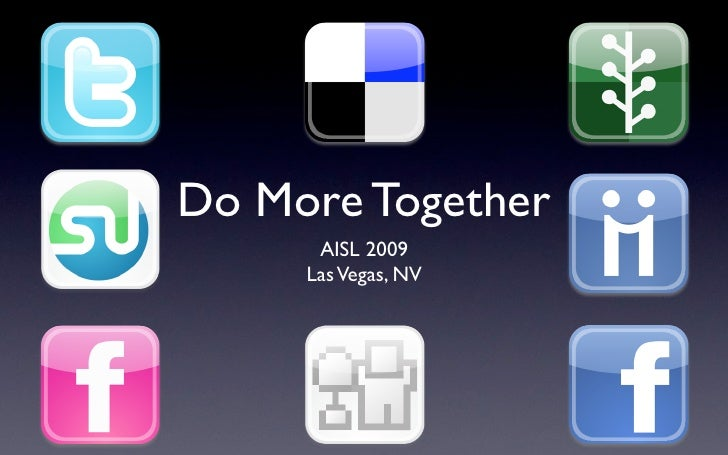 Do More Together       AISL 2009      Las Vegas, NV