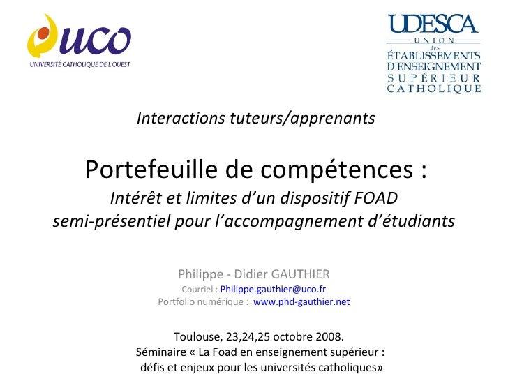 Interactions tuteurs/apprenants Portefeuille de compétences : Intérêt et limites d'un dispositif FOAD  semi-présentiel pou...
