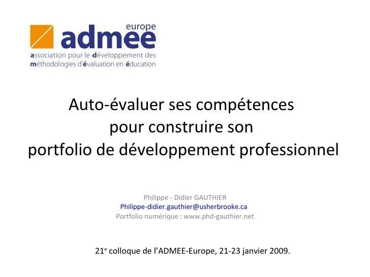 Auto-évaluer ses compétences  pour construire son  portfolio de développement professionnel Philippe - Didier GAUTHIER [em...