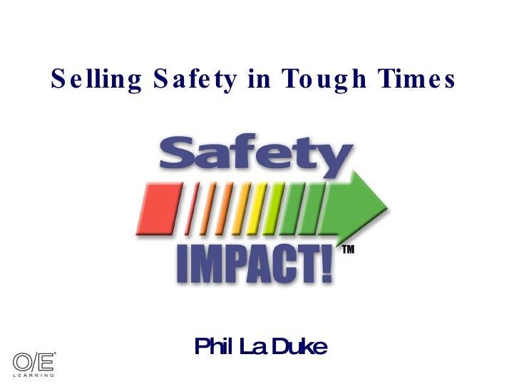 selling safety in tough times (Semanario International De Seguridad Minera version))