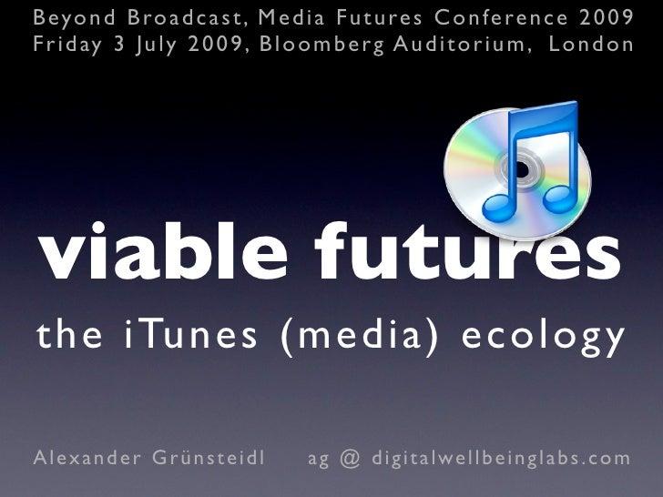 iTunes Ecology; a Media Futures case study