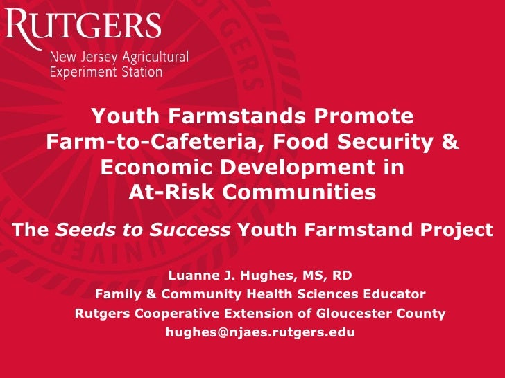 Youth Farmstands Promote Farm-to-Cafeteria, Food Security & Economic Development in At-Risk Communities The  Seeds to Succ...