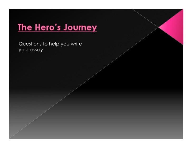 Hero's Journey Questions