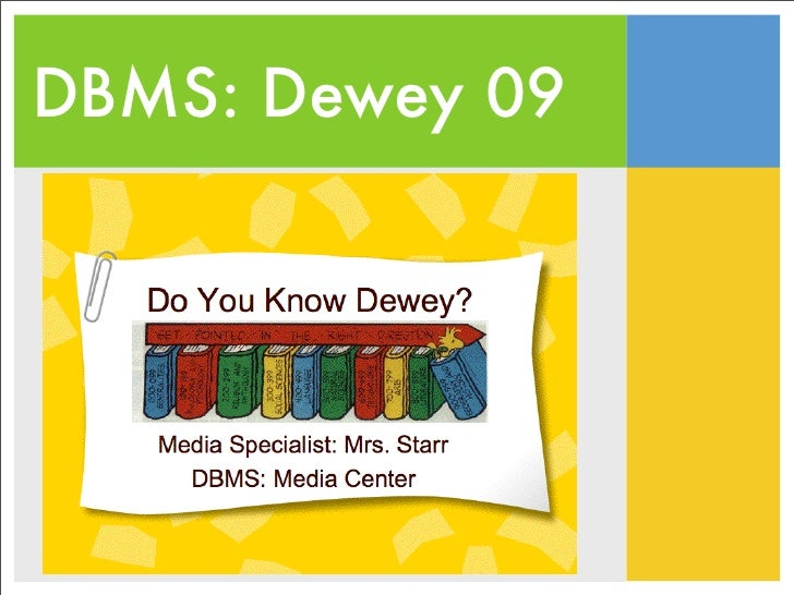 DBMS: Dewey 09