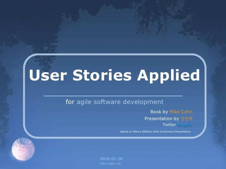 User Stories Applied     for agile software development                                                   Book by Mike Coh...
