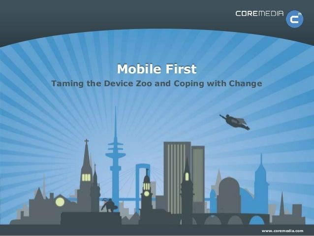 CoreMedia User Summit 2014 - Mobile First