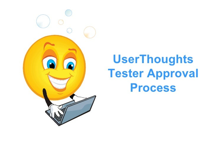 UserThoughts Tester Approval Process