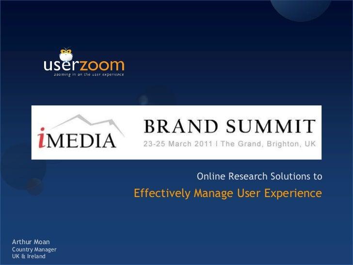 User Zoom Presentation iMedia Brand Summit March 2011