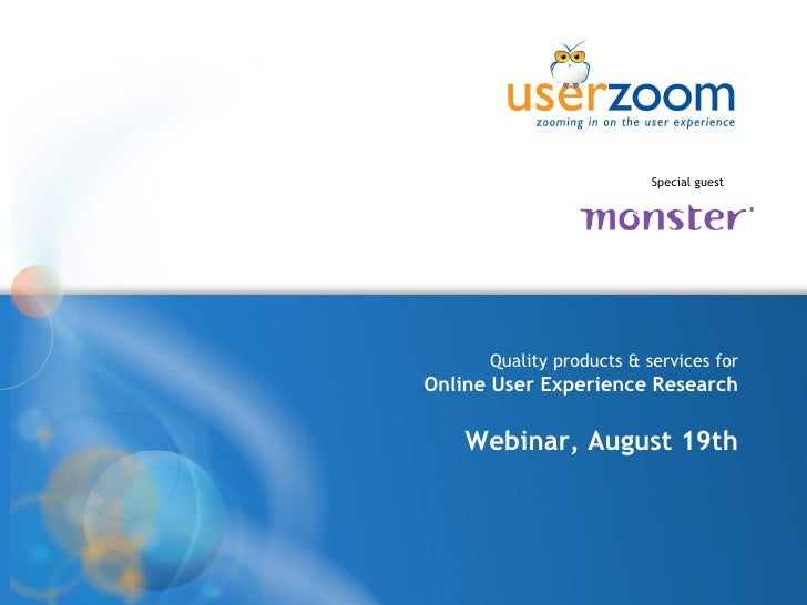 Quality products & services for Online User Experience Research Webinar, August 19th Special guest