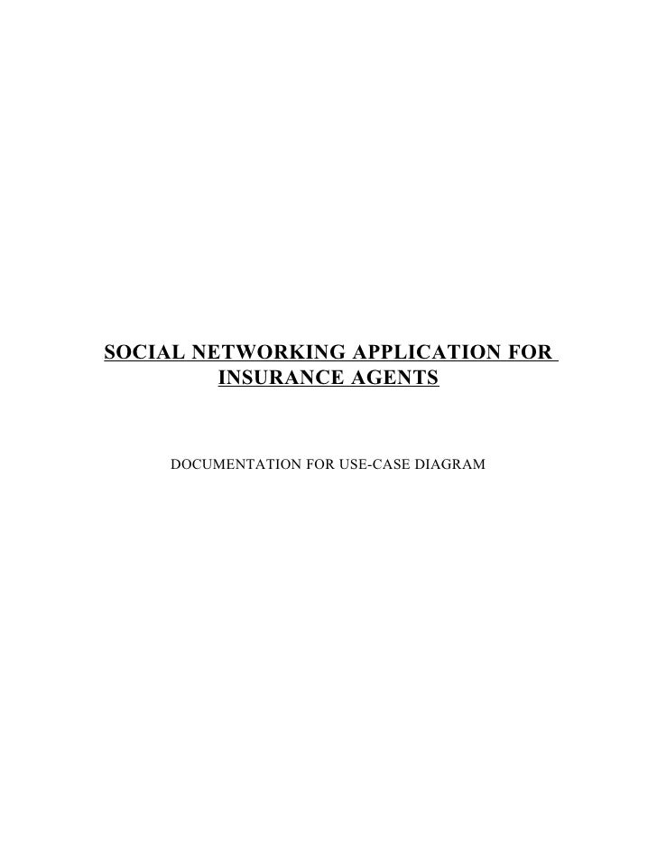 SOCIAL NETWORKING APPLICATION FOR          INSURANCE AGENTS       DOCUMENTATION FOR USE-CASE DIAGRAM