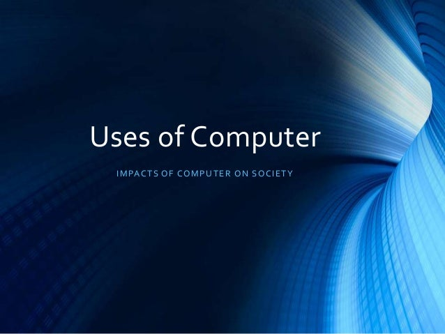 Computer and Its Benefits