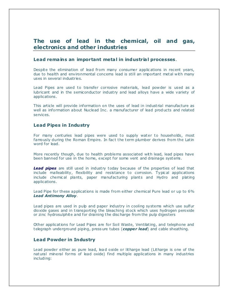 The use of lead in the chemical, oil and gas, electronics and other industries