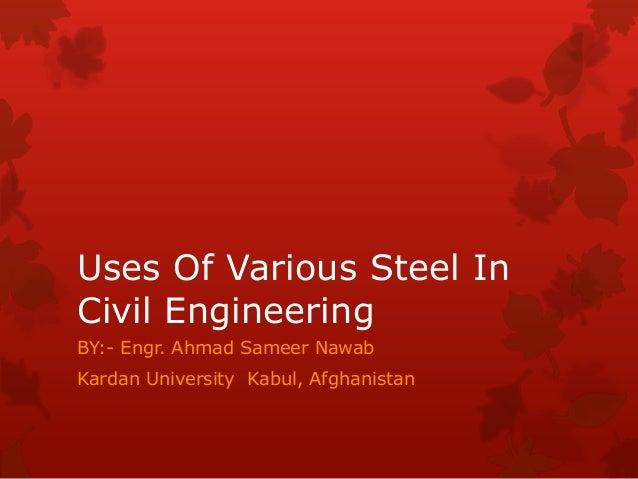 Uses Of Various Steel In