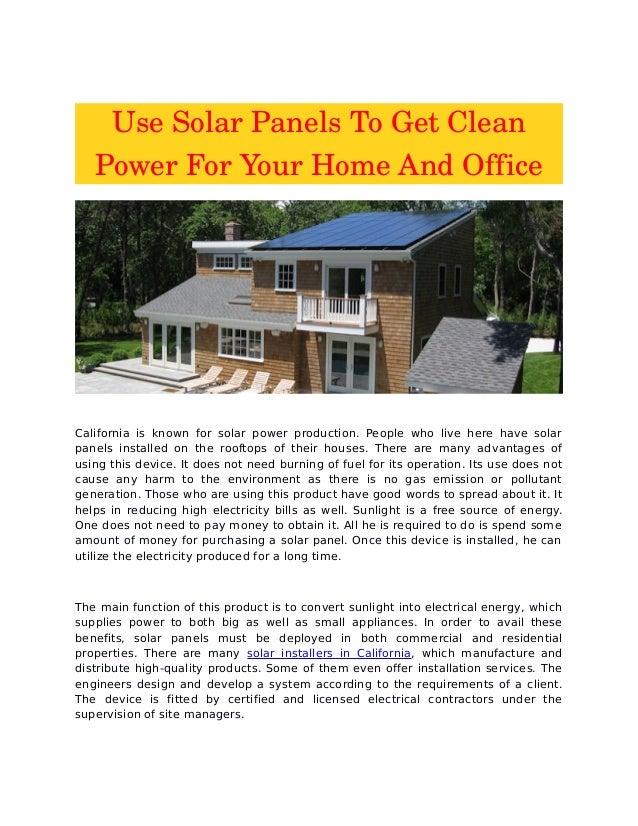Use Solar Panels To Get Clean Power For Your Home And OfficeCalifornia ...