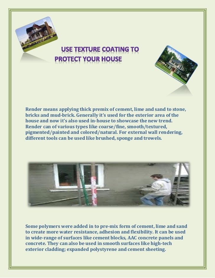 Use texture coating to protect your house astecpaints.com