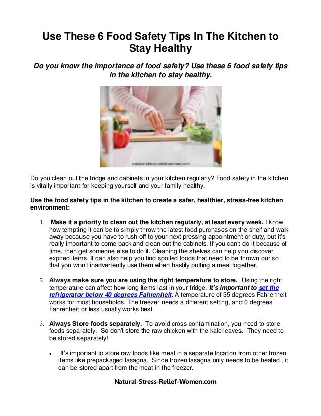 Use these 6 food safety tips in the kitchen to stay healthy for 6 kitchen safety basics