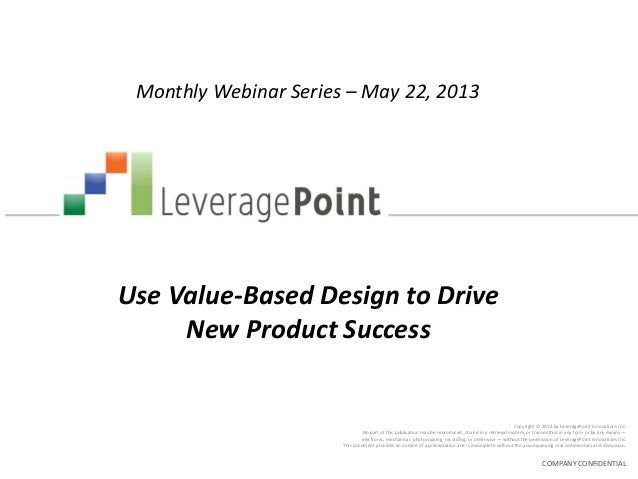 Copyright © 2013 by LeveragePoint Innovations Inc.No part of this publication may be reproduced, stored in a retrieval sys...