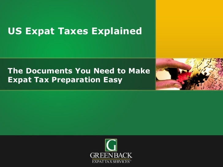 The Documents You Need to Make Expat Tax Preparation Easy US Expat Taxes Explained
