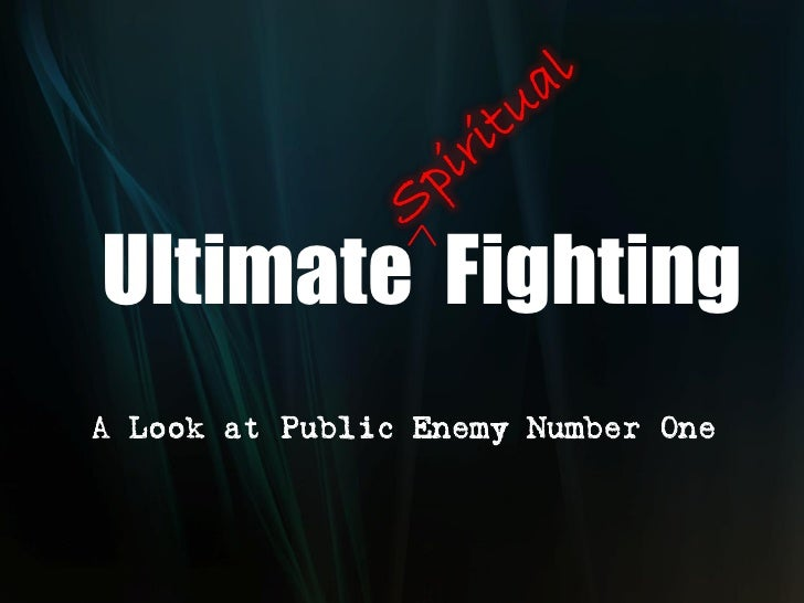 Ultimate Fighting A Look at Public Enemy Number One